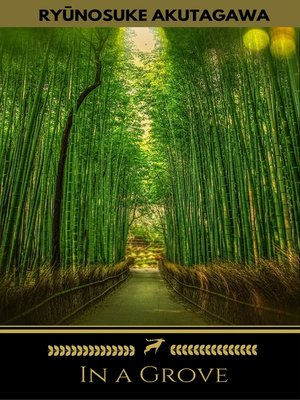 cover image of In a Grove (Golden Deer Classics)