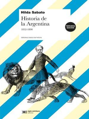 cover image of Historia de la Argentina, 1852-1890