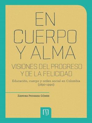cover image of En cuerpo y alma