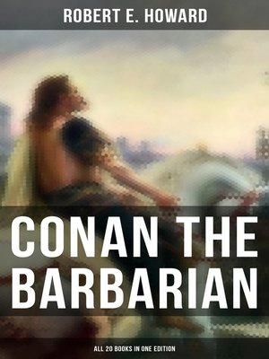 cover image of Conan the Barbarian--All 20 Books in One Edition