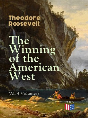cover image of The Winning of the American West (All 4 Volumes)