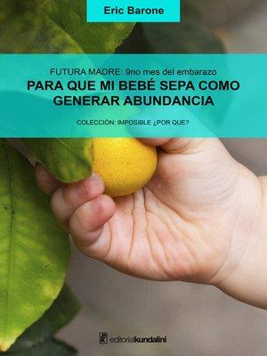 cover image of Para que mi bebé sepa cómo generar abundancia