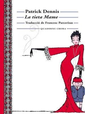cover image of La tieta Mame