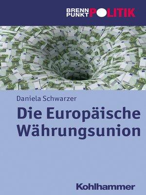 cover image of Die Europäische Währungsunion