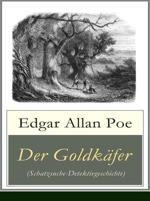 cover image of Der Goldkäfer (Schatzsuche-Detektivgeschichte)