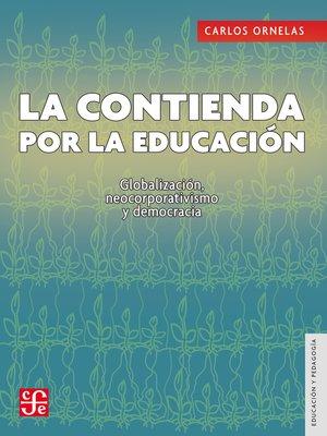 cover image of La contienda por la educación