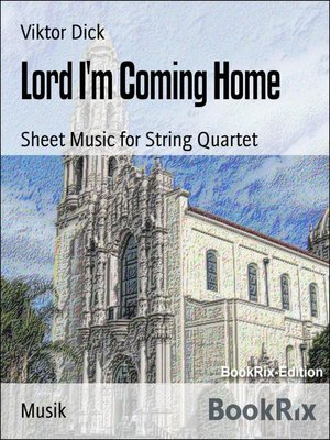 cover image of Lord I'm Coming Home