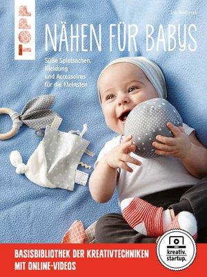 cover image of Nähen für Babys
