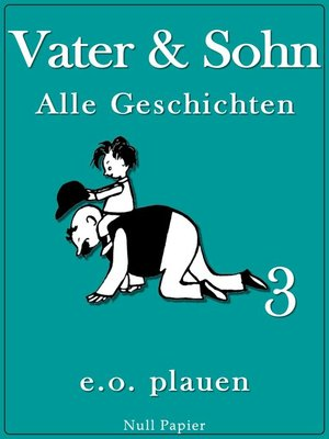 cover image of Vater & Sohn – Band 3