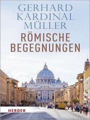 cover image of Römische Begegnungen