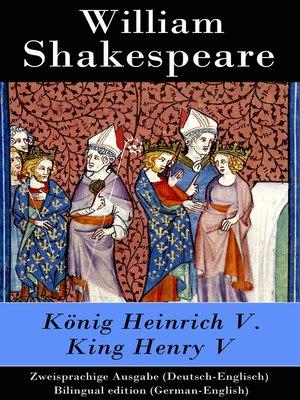 cover image of König Heinrich V. / King Henry V--Zweisprachige Ausgabe