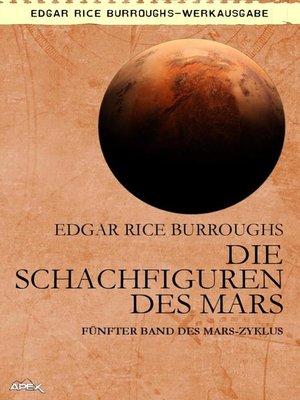 cover image of DIE SCHACHFIGUREN DES MARS