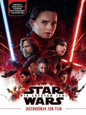 cover image of Die letzten Jedi: Jugendroman zum Film