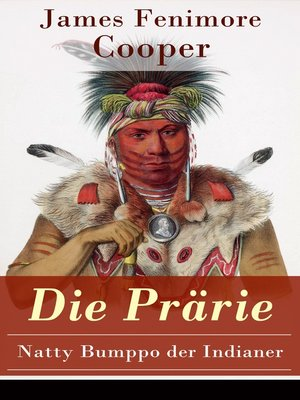 cover image of Die Prärie--Natty Bumppo der Indianer