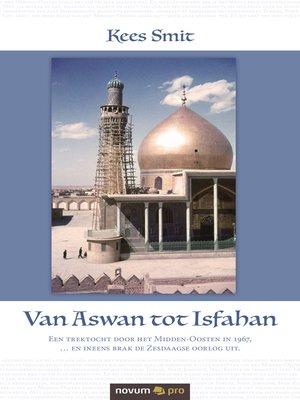 cover image of Van Aswan tot Isfahan