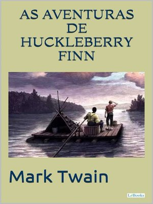 cover image of As Aventuras de Huckleberry Finn