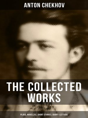 cover image of The Collected Works of Anton Chekhov