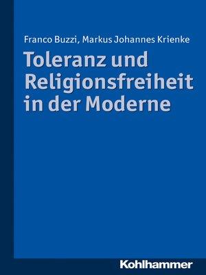 cover image of Toleranz und Religionsfreiheit in der Moderne