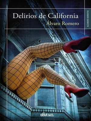 cover image of Delirios de California