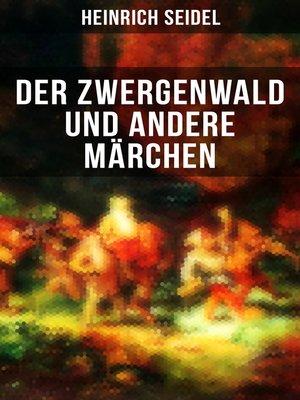 cover image of Der Zwergenwald und andere Märchen