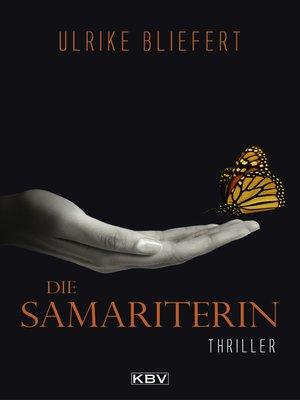 cover image of Die Samariterin