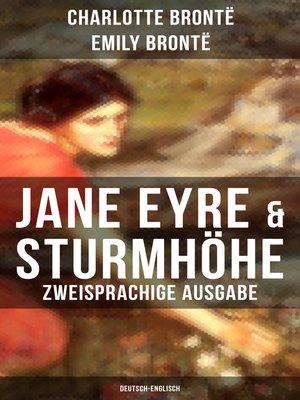 cover image of Jane Eyre & Sturmhöhe (Zweisprachige Ausgabe