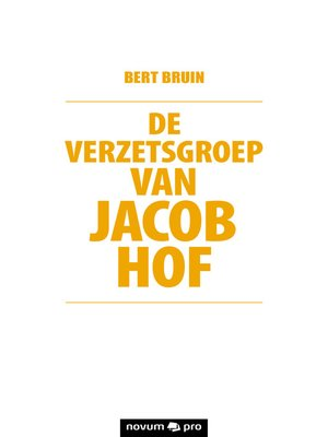 cover image of De verzetsgroep van Jacob Hof