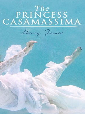 cover image of The Princess Casamassima