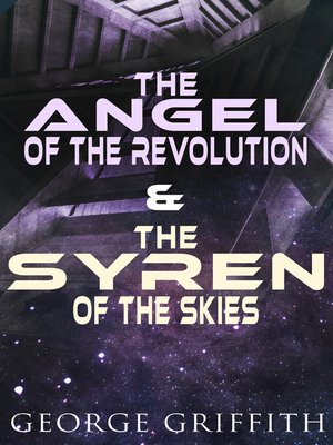 cover image of The Angel of the Revolution & the Syren of the Skies