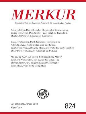 cover image of MERKUR Gegründet 1947 als Deutsche Zeitschrift für europäisches Denken--2018-01