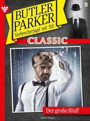 cover image of Butler Parker Classic 3 – Kriminalroman