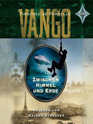 cover image of Vango--Zwischen Himmel und Erde