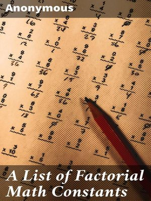 cover image of A List of Factorial Math Constants