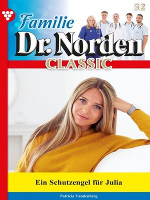 cover image of Familie Dr. Norden Classic 52 – Arztroman