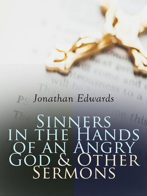 cover image of Sinners in the Hands of an Angry God & Other Sermons