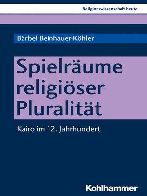 cover image of Spielräume religiöser Pluralität