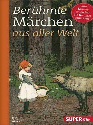 cover image of Berühmte Märchen aus aller Welt Band 3