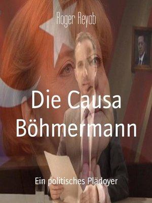 cover image of Die Causa Böhmermann