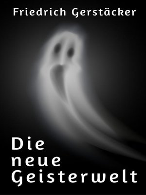 cover image of Die neue Geisterwelt