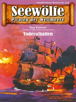 cover image of Seewölfe--Piraten der Weltmeere 419