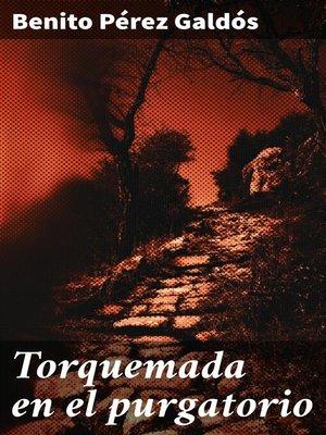 cover image of Torquemada en el purgatorio