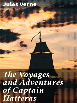 cover image of The Voyages and Adventures of Captain Hatteras