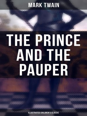 cover image of The Prince and the Pauper (Illustrated Children's Classic)