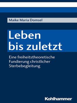 cover image of Leben bis zuletzt