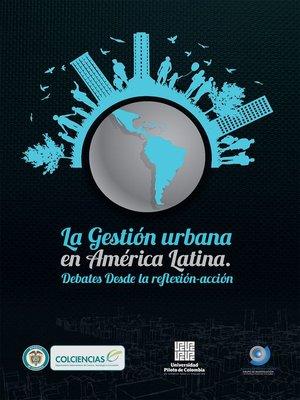 cover image of La Gestión Urbana en América Latina