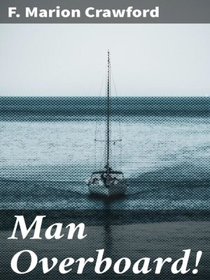 cover image of Man Overboard!
