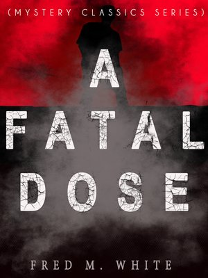 cover image of A Fatal Dose