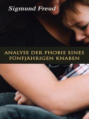 cover image of Analyse der Phobie eines fünfjährigen Knaben