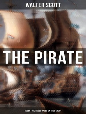 cover image of The Pirate (Adventure Novel Based on True Story)