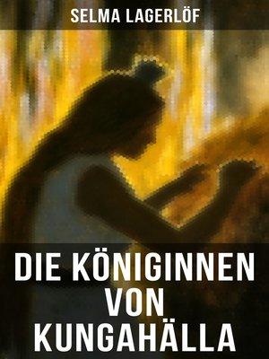 cover image of Die Königinnen von Kungahälla